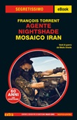Mosaico Iran. Agente Nightshade Ebook di  François Torrent