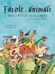 Favole di animali raccontate ai bambini Ebook di  Rosa Navarro Durán