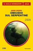 Omicidio sul Serpentine Ebook di  Anne Perry