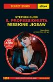 Missione Jigsaw. Il Professionista Ebook di  Stephen Gunn