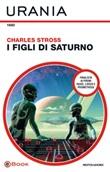I figli di Saturno Ebook di  Charles Stross