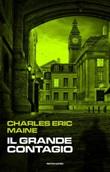 Il grande contagio Ebook di  Charles Eric Maine