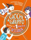 Giochi di gruppo (anche) a 1 metro di distanza Ebook di  Pierdomenico Baccalario, Marco Cattaneo, Federico Taddia