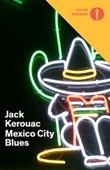 Mexico City blues Ebook di  Jack Kerouac