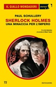 Sherlock Holmes. Una minaccia per l'Impero Ebook di  Paul Schullery