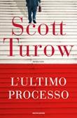 L' ultimo processo Ebook di  Scott Turow