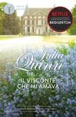Il visconte che mi amava. Serie Bridgerton Ebook di  Julia Quinn
