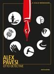 Otto detective Ebook di  Alex Pavesi