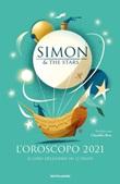 L' oroscopo 2021. Il giro dell'anno in 12 segni Ebook di Simon & the Stars, Claudio Roe