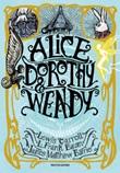 Alice, Dorothy & Wendy Ebook di  Lewis Carroll, L. Frank Baum, James Matthew Barrie