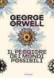 Il peggiore dei mondi possibili Ebook di  George Orwell