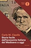 Storia facile dell'economia italiana dal Medioevo a oggi Ebook di  Carlo M. Cipolla