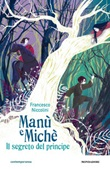 Manù e Michè. Il segreto del principe Ebook di  Francesco Niccolini