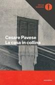La casa in collina Ebook di  Cesare Pavese