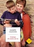 Il tempo di vivere con te Ebook di  Giuseppe Culicchia