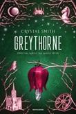 Greythorne Ebook di  Crystal Smith