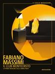 Il club Montecristo. La prima indagine degli ammutinati Ebook di  Fabiano Massimi