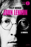 John Lennon. La biografia Ebook di  Philip Norman