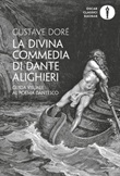 La Divina Commedia di Dante Alighieri. Guida visuale al poema dantesco. Ediz. illustrata Ebook di  Gustave Doré