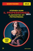 Il Professionista story: Vladivostok Hit-Pietrafredda Ebook di  Stephen Gunn