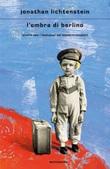 L' ombra di Berlino. Vivere con i fantasmi del Kindertransport Ebook di  Jonathan Lichtenstein
