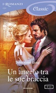 Un angelo tra le sue braccia Ebook di  Julie Anne Long
