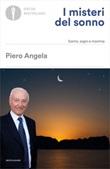 I misteri del sonno. Sonno, sogni e insonnia Ebook di  Piero Angela