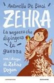 Zehra. La ragazza che dipingeva la guerra Ebook di  Antonella De Biasi