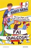 Fai qualcosa! Ebook di  Fabio Geda