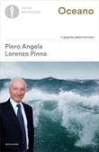 Oceano. Il gigante addormentato Ebook di  Piero Angela, Lorenzo Pinna