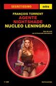 Nucleo Leningrad. Agente Nightshade Ebook di  François Torrent