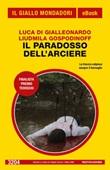 Il paradosso dell'arciere Ebook di  Luca Di Gialleonardo, Liudmila Gospodinoff