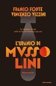 L' uranio di Mussolini. Un'indagine serrata nella Sicilia del Ventennio fascista Ebook di  Franco Forte, Vincenzo Vizzini
