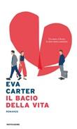 Il bacio della vita Ebook di  Eva Carter