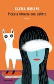 Piccola libreria con delitto Ebook di  Elena Molini