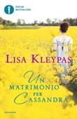 Un matrimonio per Cassandra Ebook di  Lisa Kleypas