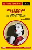 Perry Mason e le zampe di velluto Ebook di  Erle Stanley Gardner