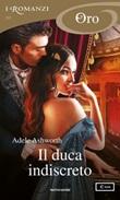 Il duca indiscreto Ebook di  Adele Ashworth