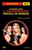 Il Professionista. Pistola in vendita Ebook di  Stephen Gunn