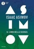 Il libro della scienza Ebook di  Isaac Asimov