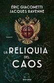 La reliquia del caos Ebook di  Eric Giacometti, Jacques Ravenne
