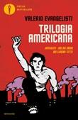 Trilogia americana: Antracite-One big union-Noi saremo tutto Ebook di  Valerio Evangelisti