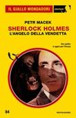 Sherlock Holmes. L'angelo della vendetta Ebook di  Petr Macek