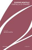 Farfalla di Dinard Ebook di  Eugenio Montale