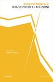 Quaderno di traduzioni Ebook di  Eugenio Montale