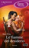Le fiamme del desiderio Ebook di  Mary Wine