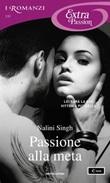 Passione alla meta Ebook di  Nalini Singh