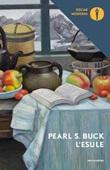 L' esule Ebook di  Pearl S. Buck