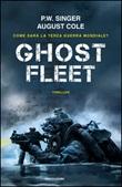 Ghost fleet Ebook di  Peter W. Singer, August Cole