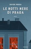 Le notti nere di Praga Ebook di  Davide Mosca
